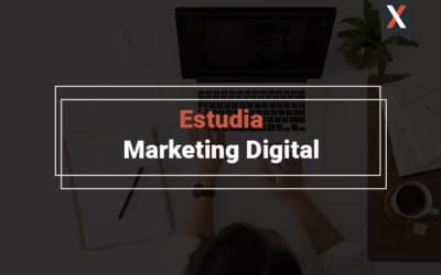 Estudiar marketing digital ¿Por dónde empiezo?